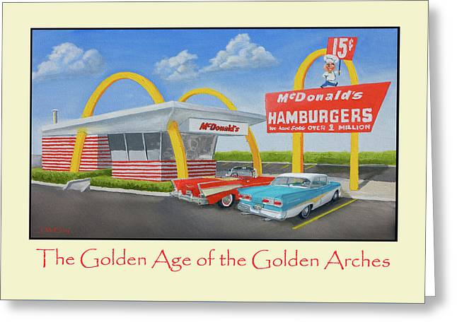 The Golden Age Of The Golden Arches Poster Greeting Card by Jerry McElroy