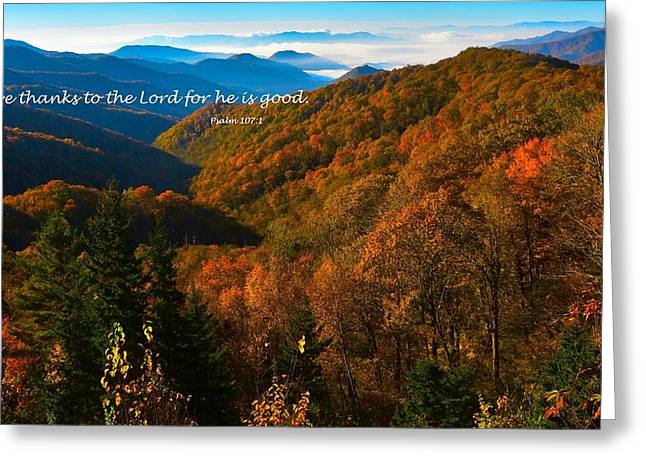 The Great Smoky Mountains Psalm 107 Verse 1 Greeting Card by Dennis Nelson