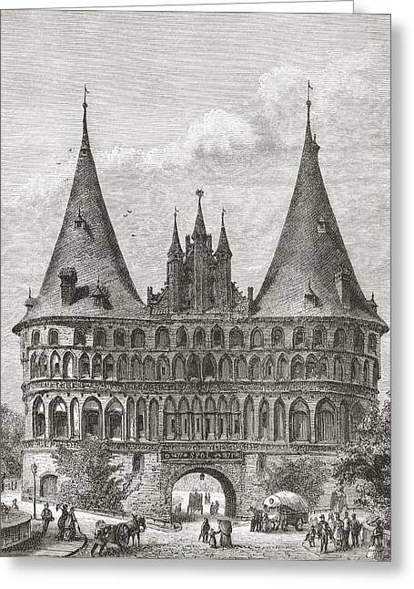 The Holsten Gate, Lubeck, Germany In Greeting Card by Vintage Design Pics