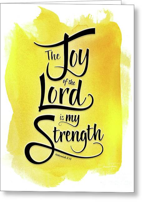 The Joy Of The Lord - Yellow Greeting Card