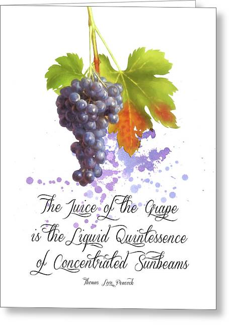 The Juice Of The Grapes Greeting Card by Colleen Taylor