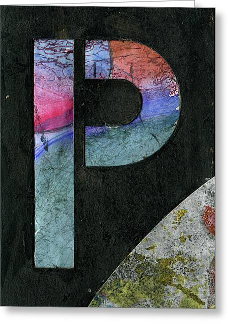 The Letter P Greeting Card