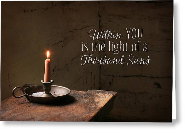 The Light Within You Greeting Card by Lori Deiter