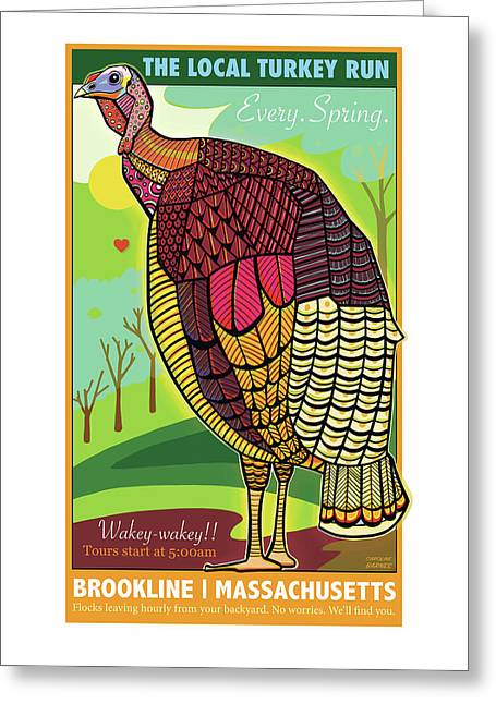 The Local Turkey Run Greeting Card