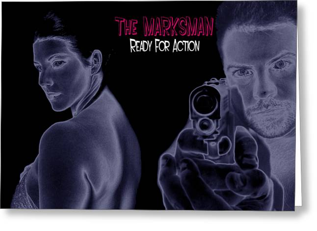 The Marksman - Ready For Action Greeting Card