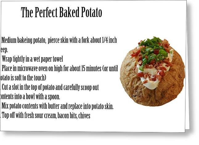 The Perfect Baked Potato Greeting Card by Michael Ledray