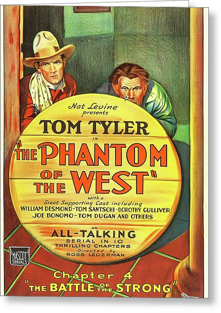 The Phantom Of The West 1931 Greeting Card by Mountain Dreams