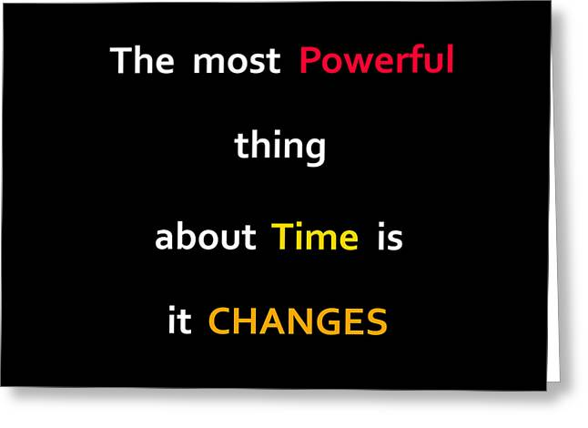 The Power Of Time Greeting Card