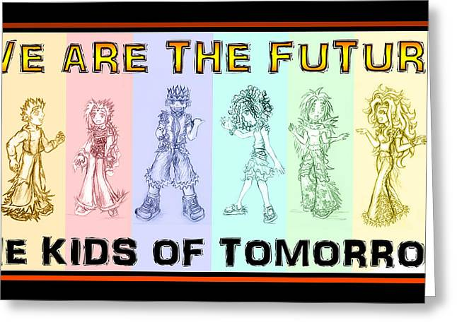 The Proud Kids Of Tomorrow 1 Greeting Card by Shawn Dall