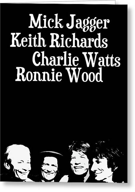 The Rolling Stones Musicians. Mick Jagger Keith Richards Charlie Watts Ronnie Wood Greeting Card by Pablo Franchi
