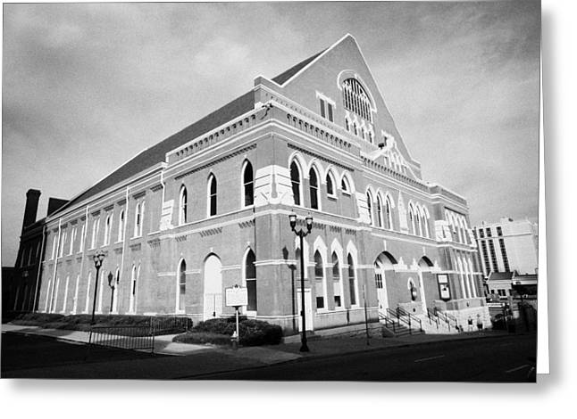 The Ryman Auditorium Former Home Of The Grand Ole Opry And Gospel Union Tabernacle Nashville Greeting Card