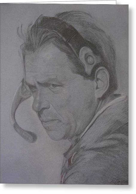 Pro Football Drawings Greeting Cards - The Saban Look Greeting Card by Sheila Gunter