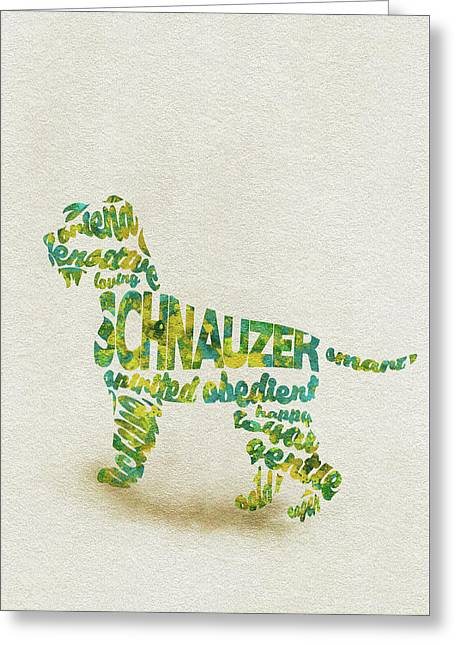 The Schnauzer Dog Watercolor Painting / Typographic Art Greeting Card
