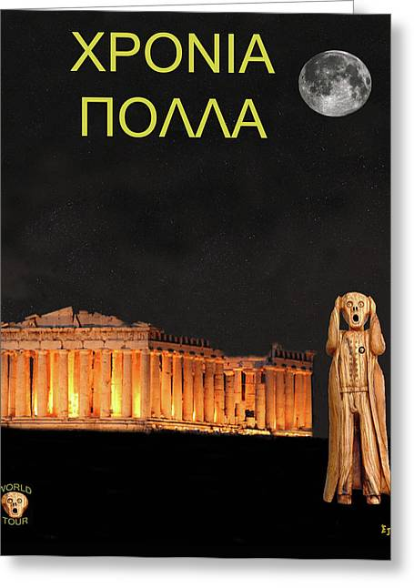 Acroplolis Greeting Cards - The Scream World Tour Athens Happy Birthday Greek Greeting Card by Eric Kempson