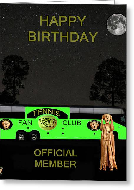 Association Of Tennis Professionals Greeting Cards - The Scream World Tour Tennis tour bus Happy birthday Greeting Card by Eric Kempson