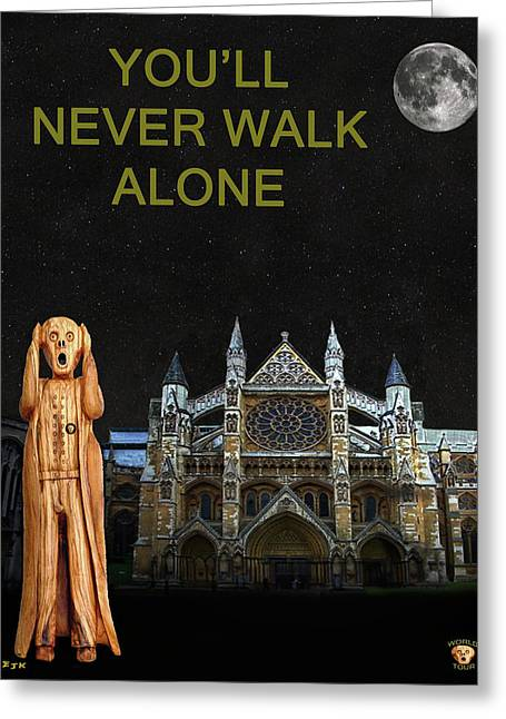 Family Walks Mixed Media Greeting Cards - The Scream World Tour Westminster Abbey Youll Never Walk Alone Greeting Card by Eric Kempson