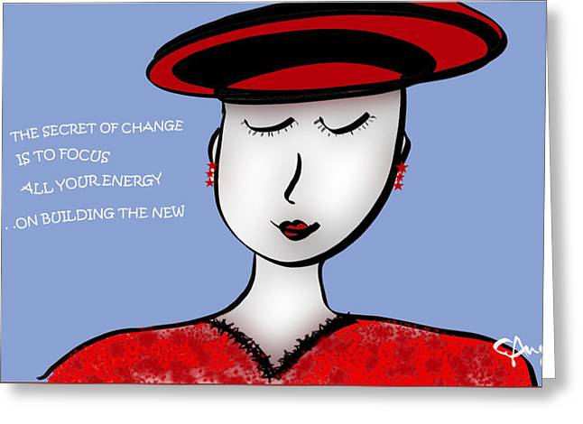The Secret Of Change Is To Focus All Your Energy On Building The New Greeting Card