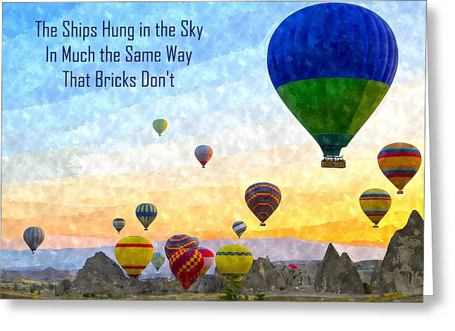 The Ships Hung In The Sky Greeting Card