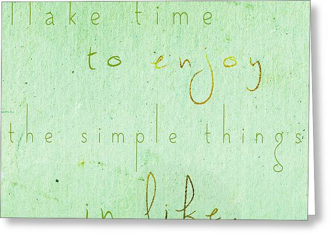 The Simple Things In Life Greeting Card by Sabine Jacobs