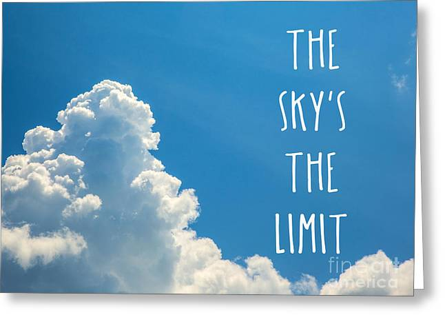 The Skys The Limit Greeting Card