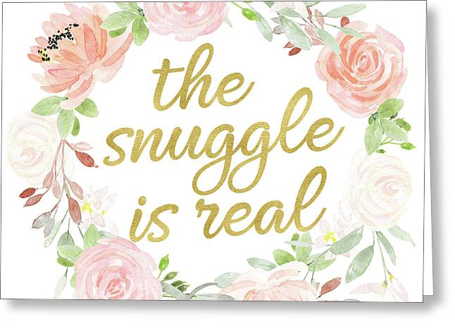 The Snuggle Is Real Wall Art Baby Girl  Nursery Pillow Boho Blush Gold Greeting Card