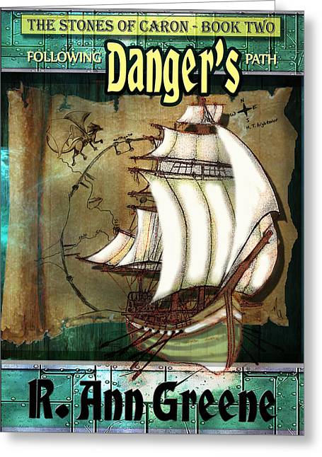 The Stones Of Caron Book Two Following Dangers Path Greeting Card