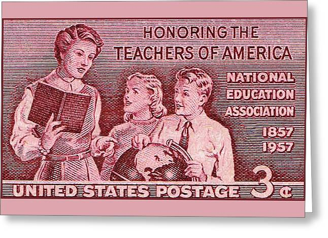 The Teachers Of America Stamp Greeting Card