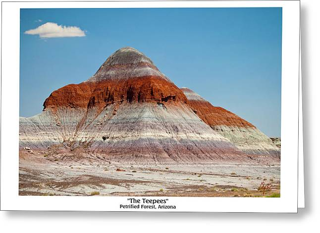 The Teepees - Petrified Forest, Arizona Greeting Card by Phil Balcastro