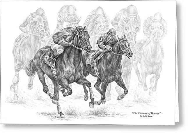 Kelli Drawings Greeting Cards - The Thunder of Hooves - Horse Racing Print Greeting Card by Kelli Swan