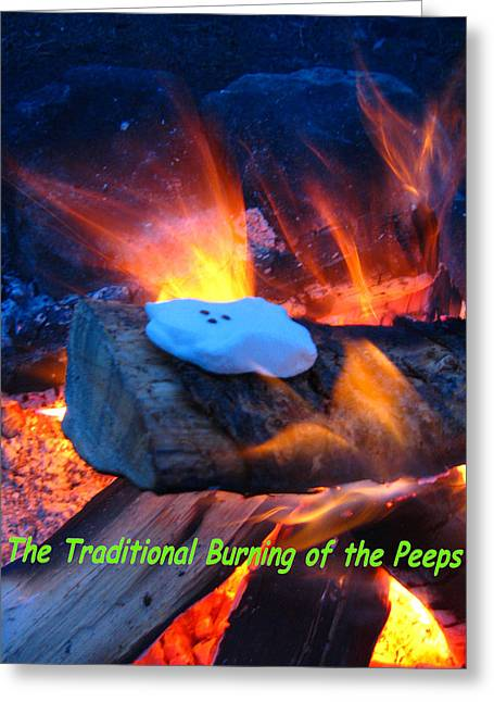 The Traditional Burning Of The Peeps Greeting Card