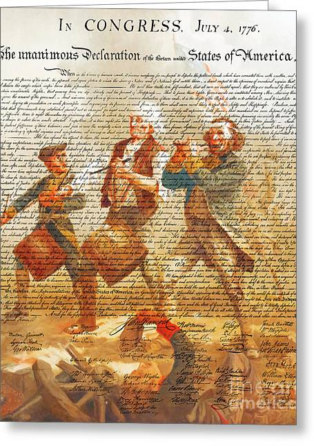 The United States Declaration Of Independence And The Spirit Of 76 20150704v1 Greeting Card by Wingsdomain Art and Photography