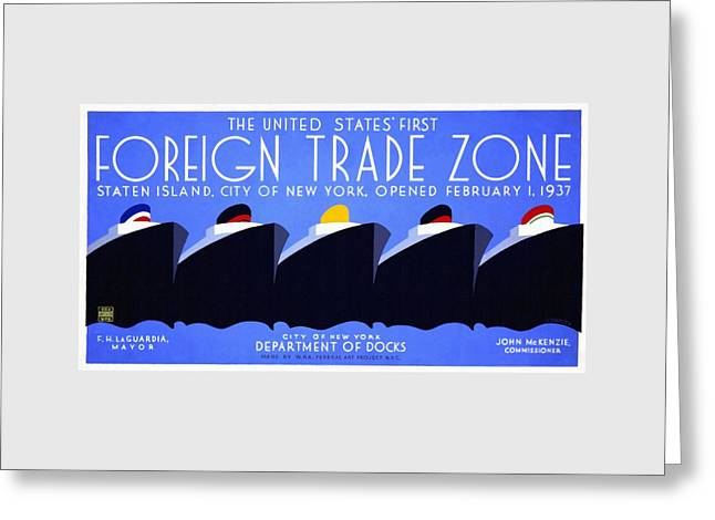 The United States' First Foreign Trade Zone - Vintage Poster Restored Greeting Card
