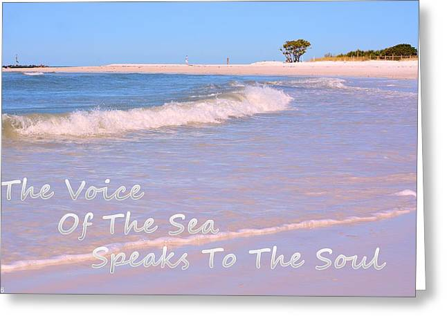 The Voice Of The Sea Speaks To The Soul Greeting Card