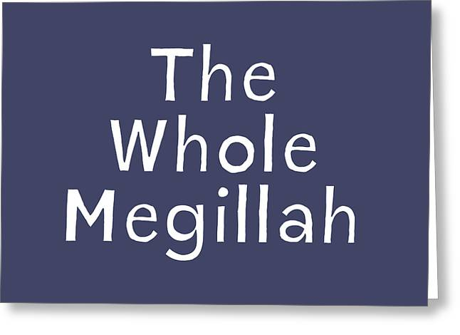 The Whole Megillah Navy And White- Art By Linda Woods Greeting Card