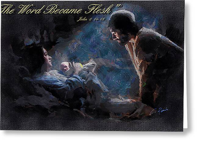 The Word Became Flesh Greeting Card