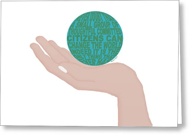 The World In Your Hands Greeting Card
