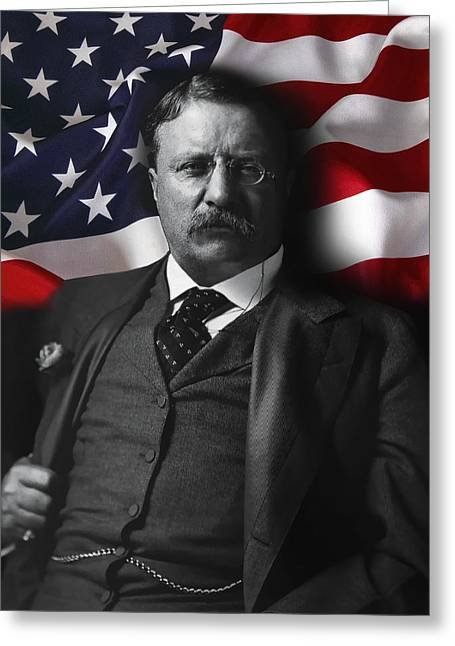 Theodore Roosevelt 26th President Of The United States Greeting Card by Daniel Hagerman
