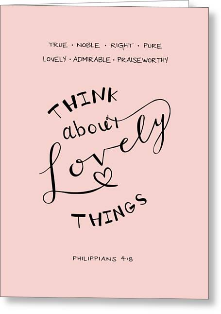 Think About Lovely Things Greeting Card