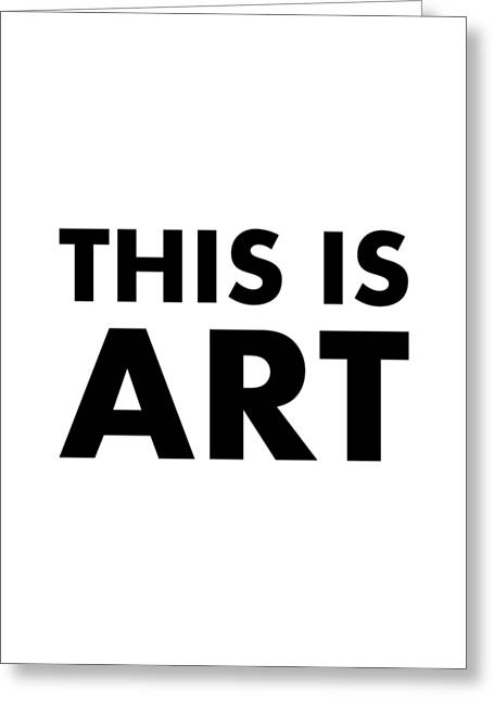 This Is Art Greeting Card
