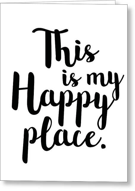 This Is My Happy Place Greeting Card