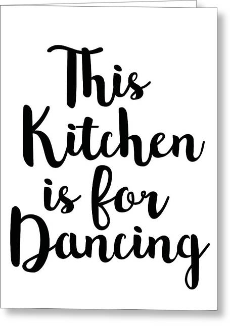 This Kitchen Is For Dancing Greeting Card