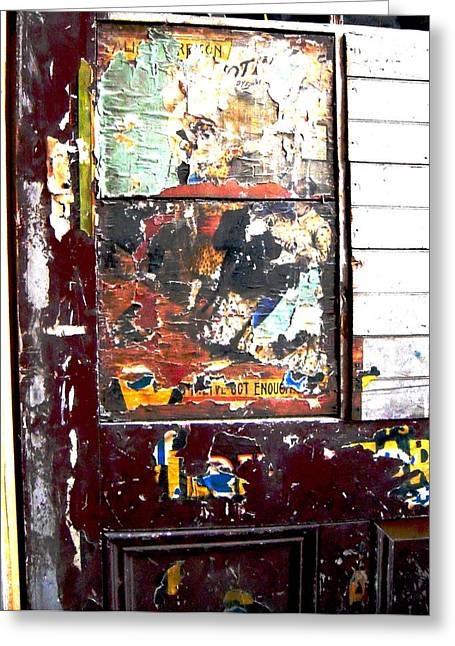 This Old Door Has Got Enough Greeting Card by Don Struke