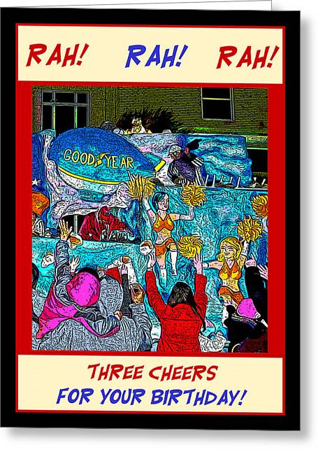 Three Cheers For Your Birthday Greeting Card by Marian Bell