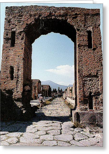 Greeting Card featuring the photograph Through The Arched City Gate Into Reclaimed Pompei, Italy by Merton Allen