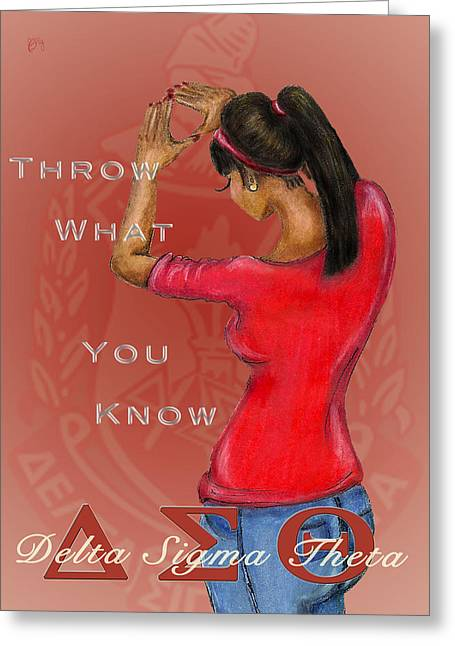 Throw What You Know Series - Delta Sigma Theta 2 Greeting Card