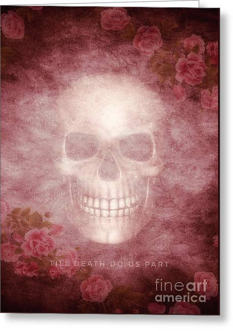 Till Death Do Us Part Greeting Card by Leah McPhail