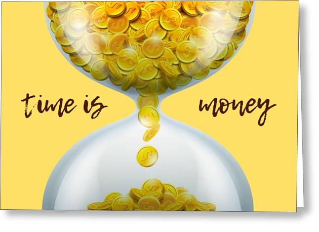 Time Is Money Greeting Card