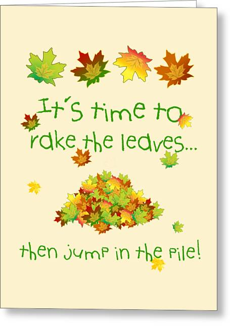 Time To Rake The Leaves Greeting Card
