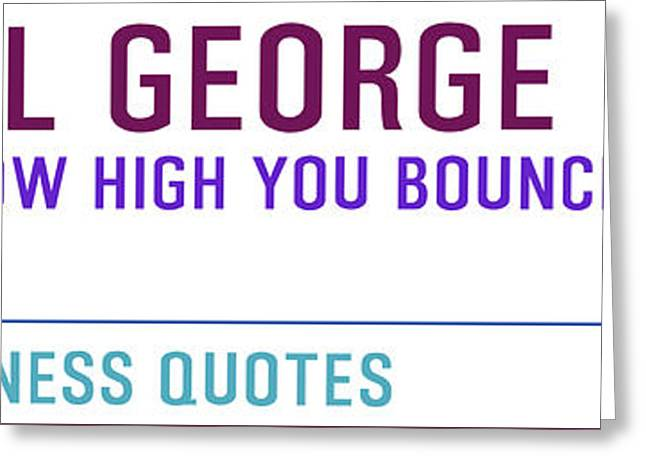 Timeless Business Quotes General George Patton Greeting Card by Celestial Images