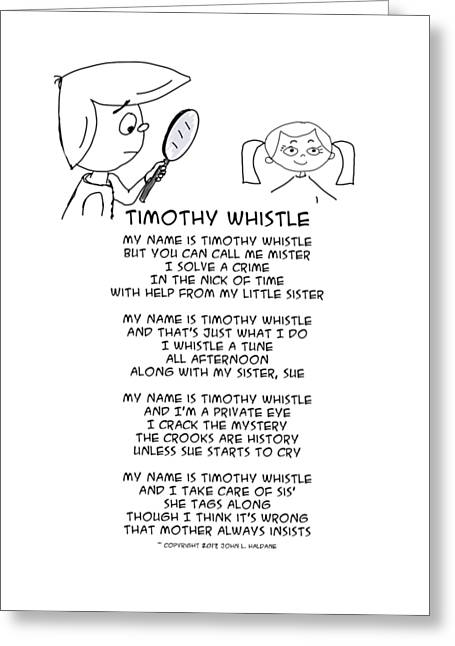 Greeting Card featuring the drawing Timothy Whistle by John Haldane